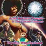 Acid-Mothers-Temple-The-Cosmic-Inferno-Doobie-Wonderland-Artwork