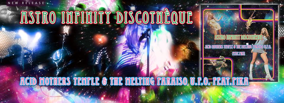 Astro Infinity Discothèque