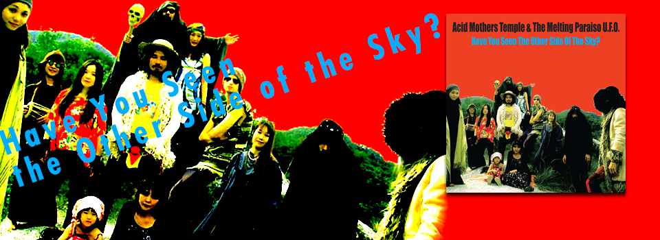Have You Seen the Other Side of the Sky?
