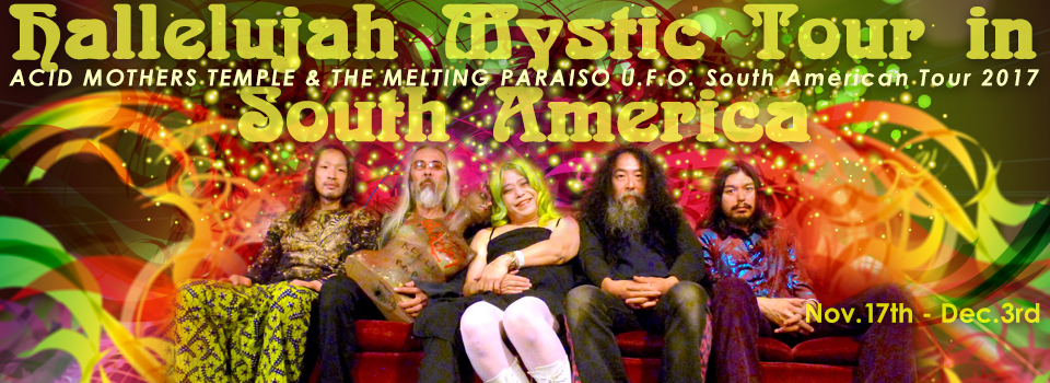 ACID MOTHERS TEMPLE & THE MELT...