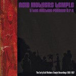 The Early Acid Mothers Temple Recordings 1995-1997